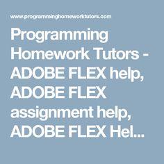 programming homework tutors assembly language help assembly programming homework tutors adobe flex help adobe flex assignment help adobe flex help
