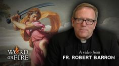 Fr. Robert Barron on Violence in the Bible