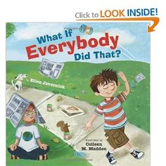 What If Everybody Did That? by Ellen Javernick. This book demonstrates the need for rules.