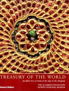 Treasury of the World: Jeweled Arts of India in the Age of the Mughals: Manuel Keene, Salam Kaoukji Mughal Jewelry, Jewellery, Indian Jewelry, Galerie Creation, Electronic Books, National Museum, Book Collection, Art Forms, Beautiful Images