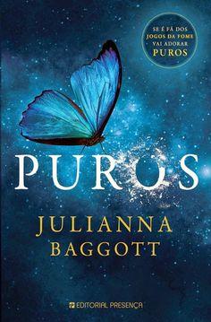 """Bloguinhas Paradise: Opinião -"""" Puros"""", Julianna Baggott"""