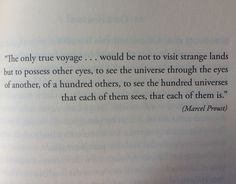 Marcel Proust • The true journey.