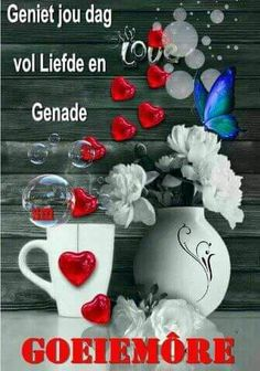 Cute Good Morning, Good Morning Wishes, Goeie More, Afrikaans Quotes, Morning Blessings, Good Night Quotes, Emoticon, Scriptures, Gallery