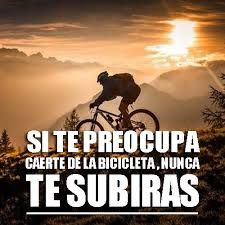 Resultado De Imagen Para Frases De Ciclistas Mtb Frases De