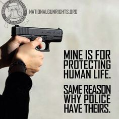 My gun is for protecting life