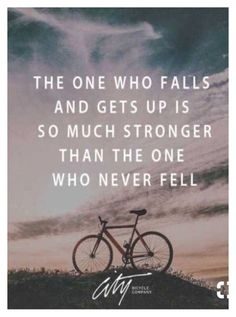"""quotes: the one who falls and gets up is so much stronger than the one who never fell"" by mckinleyelwick on Polyvore featuring art"