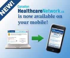 CanadianHealthcareNetwork.ca is the destination for Canadian doctors, pharmacists, nurses and healthcare executives, and the online home of The Medical Post, Pharmacy Practice, Drugstore Canada and Canadian Healthcare Manager. En français : ProfessionSanté.ca