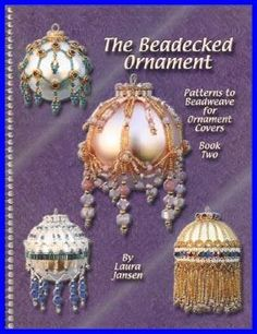 Free Beaded Victorian Ornaments Patterns | Dropshipping The Beadecked Ornament Patterns for Beaded Ornaments Book ...