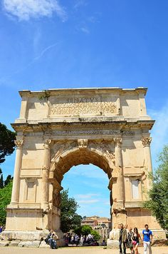 The Arch of Titus - Rome, Italy One of the remaining Triumphal Arches