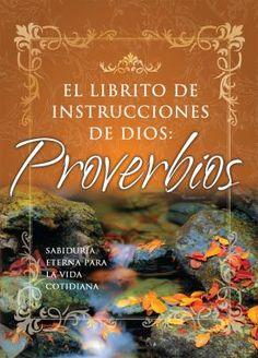 Citas y pasajes inspiradores y refrescantes con aplicaciones prácticas para la vida diaria tomados del libro de Proverbios.    Autor: Honor Books - Páginas: 160 -  ISBN: 9780789908506 - Editorial: Unilit