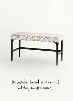 she considers leopard print a neutral and shiny accents a necessity.