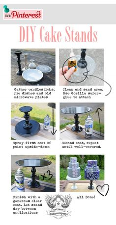 Easy DIY Cake stands made from candlesticks, pie dishes and microwave platters. bb - I really like the upside-down pie dish idea. It looks more eleborate than a plate!