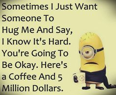 Cute Funny Minion quotes gallery (12:34:42 PM, Sunday 06, September 2015 PDT) – 10 pics