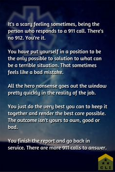 e41eaf84bf What it sometimes feels like to be the first responder to a 911 call.  Written