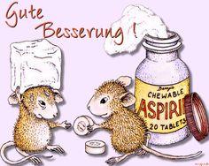 Gute Besserung mit Mice..pirin...:-)