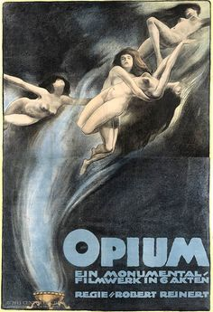 "Image credit: Century Guild From Dangerous Minds: ""'Opium,' one of the landmark Weimar-era exploitation films. Poster art by Theo Matejko, 1919."""