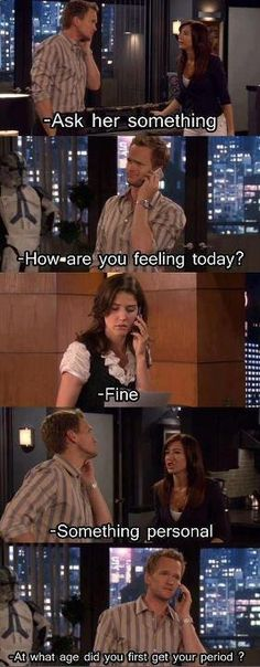 How I Met Your Mother | Barney asking Robin something personal...