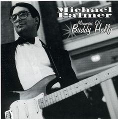 Michael Palmer - Memories Of Buddy Holly