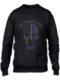 real warriors bleed blue funny Crewneck Sweatshirt