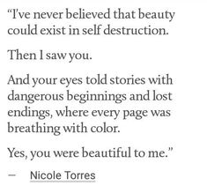 mal & inara / i've never believed that beauty could exist in self destruction. Poem Quotes, Words Quotes, Life Quotes, Sayings, Pretty Words, Beautiful Words, You Are Beautiful, Writing A Book, Writing Prompts
