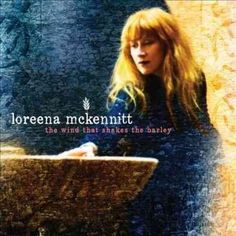 Loreena Mckennitt - The Wind That Shakes The