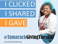 You're giving so much more than dollars when you give with Tamarack Waldorf School this #GivingTuesday! You are supporting Waldorf programming and our diverse community of students. Join the movement and donate at www.tamarackwaldorf.org #TamarackGivingTuesday