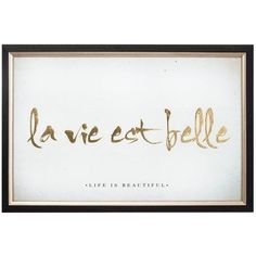 Graham & Brown La Vie Est Belle Metallic Framed Print &Ndash; 60 X 40... ($44) ❤ liked on Polyvore featuring home, home decor, wall art, typography wall art, word wall art, metallic wall art, quote wall art and metallic home decor