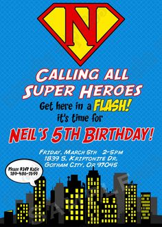 DIY Super Hero Birthday Party  PRINTABLE Invitation 5x7 4x6 blue yellow red black by CupcakeExpress on Etsy https://www.etsy.com/listing/90105140/diy-super-hero-birthday-party-printable