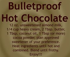 Bulletproof Hot Chocolate; THM approved