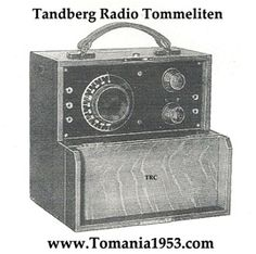 "Tandbergs Første Radio ""Tommeliten"" NO.1. NUMBER ONE ! Year 1933 Tandberg Radio's First Product!"