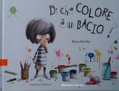 Di che colore è un bacio? Kids Education, Childrens Books, Fairy Tales, Crafts For Kids, Teaching, School, Anime, Mary Poppins, Yoga
