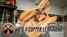 Split Body Copper Leafed Madness... In a Guitar??   (Part 1)