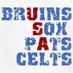 Boston!! New England Sports are the best :)
