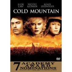 Loved this book - good movie too - Cold Mountain, starring Jude Law, Nicole Kidman, and Renee Zellweger.