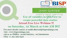 Getting to know QLIKVIEW    Attend Free Live Webinar session on Saturday, 12 March at 9:00 AM IST  Registration link: https://attendee.gototraining.com/r/8652465290859371009  For more details contact at support@bispsolutions.com or visit: www.bispsolutions.com  call us at: INDIA: +919977997254, +917694095404  USA:+1 321-363-8233