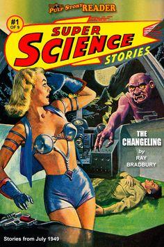 Super Science Stories magazine July 1949 pulp cover art sci-fi fantasy woman dame space planet spaceship man astronaut alien monster BEM gun raygun.  Quick, lady, grab the Atari pistol controller!