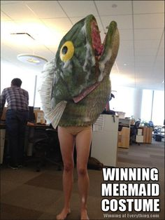 Reverse mermaid costume..... LOL