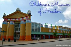 Children's Museum of Houston ~ Houston, TX - R We There Yet Mom? | Family Travel for Texas and beyond...