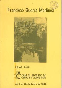 El conquense Francisco Guerra Martínez expone en la Caja de Ahorros de Cuenca y Ciudad Real Enero 1986 #CajaAhorrosCuenca #Cuenca #FranciscoGuerraMartinez
