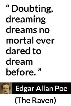 29 quotes by Edgar Allan Poe with Kwize, collaborative quote checking. Join Kwize to pick, add, edit or explain your favorite Edgar Allan Poe quotes. Poe Quotes, Tumblr Quotes, Love My Boyfriend, More Than Love, Rainer Maria Rilke, John Keats, Sylvia Plath, Edgar Allan Poe, Charles Bukowski
