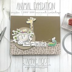 Animal Expedition Suite of Products from Annual Stampin' Up! Card by Stesha Bloodhart, Stampin' Hoot! Stampin Up Catalog, Global Design, Animal Cards, Card Sketches, Hero Arts, Masculine Cards, Nature Animals, Cute Cards, Stampin Up Cards