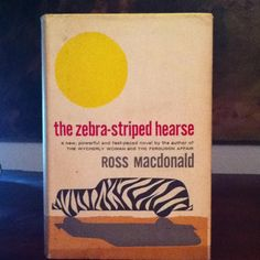 Love books - the zebra-striped hearse by Ross Macdonald (Lew Archer is hired to check a bridegroom's background and discovers the body of a man stabbed with an icepick. Macdonald, along with Raymond Chandler and Dashiell Hammett, turned the detective story into an American art form.)
