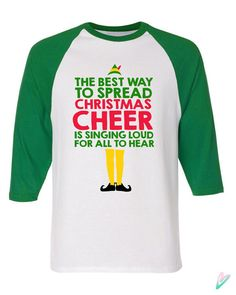 Christmas Cheer Buddy the Elf Raglan Sleeve Shirt American Apparel Funny Gif. - Buddy The Elf Christmas Elf, Christmas Shirts, Ugly Christmas Sweater, Christmas Clothes, Funny Christmas, Christmas Projects, Christmas Ideas, Elf T Shirt, Grinch Shirts