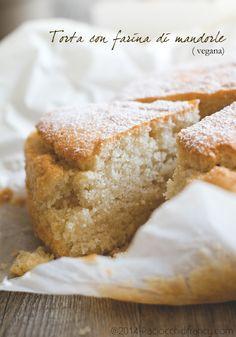 Torta con farina di mandorle ( veg ) Vegan Dessert Recipes, Vegan Sweets, My Recipes, Sweet Recipes, Cake Recipes, Cooking Recipes, Healthy Recipes, Sweet Cooking, Love Cake