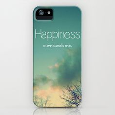 Happiness Surrounds Me iPhone Case by Olivia Joy StClaire - $35.00