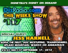 DisneyBlu's Disney on Demand Podcast Show #117 w/ Special Guest JESS HARNELL (Animaniacs, Doc McStuffins, Sofia the First, Splash Mountain, Transformers, America's Funniest Home Videos, Musician)