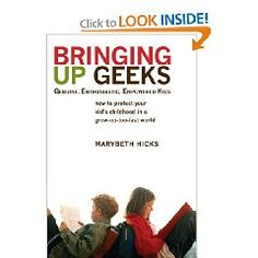 GEEK = Genuine Enthusiastic Empowered Kids. I'd like to read this...