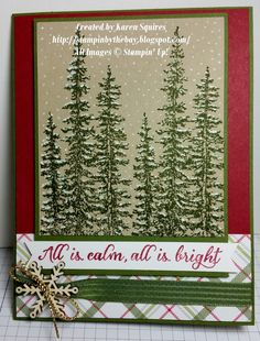 I was playing around with the Wonderland Stamp Set today and this is the first card I created. I love the look of snow on evergreen tree...