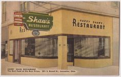 1940s Lancaster Ohio Linen Postcard Harry Shaw Restaurant Front View w Sign | eBay   Asking:  $7/0.99