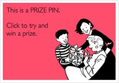 Prize pin: 69725. Click it to win it!